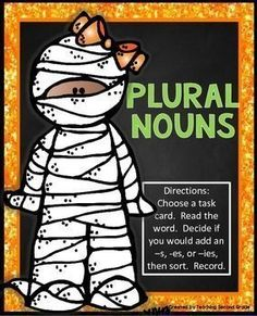 Plural NounsHalloween Literacy CenterYou might like my Halloween Math Centers.  Click below:HALLOWEEN MATH CENTERS (BUNDLE)Please take a look at my Halloween Math and Literacy Packet:HALLOWEEN MATH AND LITERACY PRINTABLESDirections:  Choose a task card.