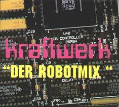 Kraftwerk - Robotmix - Ltd. Progressive Rock, Jazz, Hip Hop, Electronic News, Vinyl, Periodic Table, Blues, Periodic Table Chart, Jazz Music