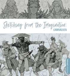 In Sketching from the Imagination: Characters, fifty exceptional traditional and digital artists have been chosen to share their sketches. Ranging from the creations of veteran artists with years of experience to those of brilliant students and new artistic talent, this book showcases character art with an incredible range of styles, techniques, and inspirations.
