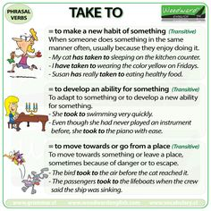 TAKE TO - English Phrasal Verb with its different meanings and example sentences. #ESL #ELL