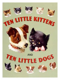 ten little kittens and ten little dogs