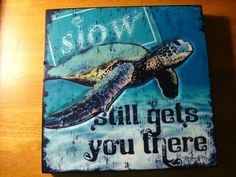 LARGE - SLOW STILL GETS YOU THERE Raised Art SEA TURTLE in Ocean Decor Sign NEW #Tropical