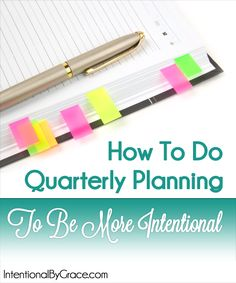 How to Do Quarterly Planning to Be More Intentional plus links to more planning tips and tricks!