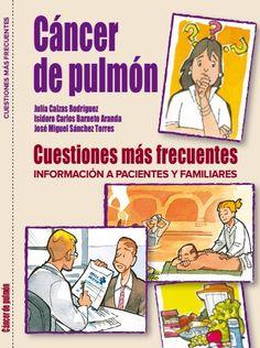 CÁNCER DE PULMON Cuestiones más frecuentes Puede ser descargado en la siguiente dirección: http://www.seom.org/seomcms/images/stories/recursos/infopublico/publicaciones/libro_cancer_opulmon.pdf La...