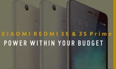 Xiaomi Launches Budget Smartphones Redmi 3S and Redmi 3S Prime in India