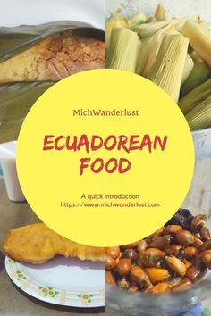 A quick introduction to the food of Ecuador | Travel | Ecuadorean food | MichWanderlust