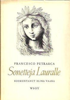 Sonetteja Lauralle suom. Elina Vaara  KUVA
