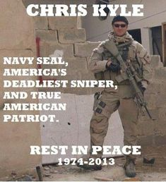 Chris Kyle And here we honor and remember the dead, for if we forget our warriors past, surely too we will forget he living, and surely be damned. Military Quotes, Military Life, Us Navy, American Pride, American History, Gi Joe, Support Our Troops, Real Hero, American Soldiers