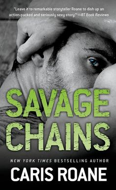 New Release! Savage Chains by Caris Roane