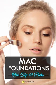 Best MAC Foundations – Our Top 10 Picks
