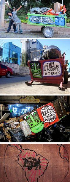Hypeness http://www.hypeness.com.br/2012/04/pimp-my-carroca-acao-tuna-carrocas-para-valorizar-os-catadores-de-lixo/