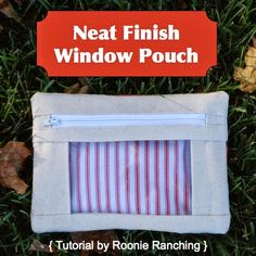 Neat finish window zipper pouch sewing tutorial with no raw edges on the inside