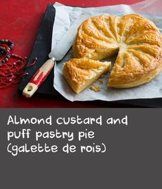 Almond custard and puff pastry pie (galette de rois) | This recipe traces its history back through Spain and France, but these days can also be found in Latin America. Almond custard is wrapped in puff pastry and baked until golden and flaky – no accompaniments necessary.