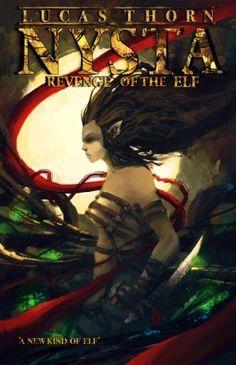 Revenge of the Elf (Nysta Book 1) by Lucas Thorn, http://www.amazon.com/dp/B0087DNHV6/ref=cm_sw_r_pi_dp_RBWfub1HS5X03