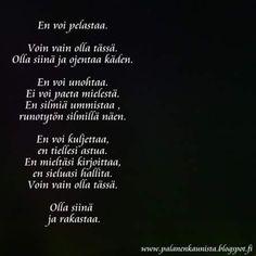 #runot #runo #mietelause #aate #ajatus #ajatelma #palanenkaunista #herkät #erityisherkät ...