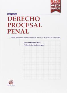 Derecho procesal penal / Víctor Moreno Catena, Valentín Cortés Domínguez