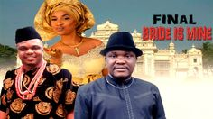 The Bride Is Mine 3 - Latest Nigerian Nollywood movie