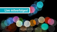 Apple Event jetzt (7. Sept. 2016): Liveticker und Livesendung zum iPhone 7