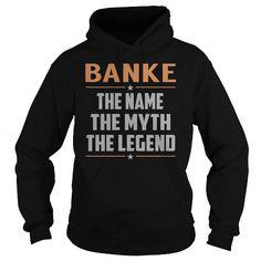 BANKE The Myth, Legend - Last Name, Surname T-Shirt T-Shirts, Hoodies (39.99$ ==► Order Here!)