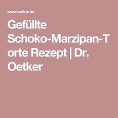 Gefüllte Schoko-Marzipan-Torte Rezept   Dr. Oetker