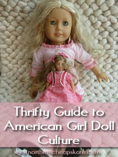 Thrifty Guide to American Girl Doll Culture - save on American Girl dolls, clothing, accessories and more