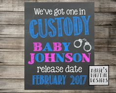 We've Got One In Custody Printable by MariesDigitalDesigns