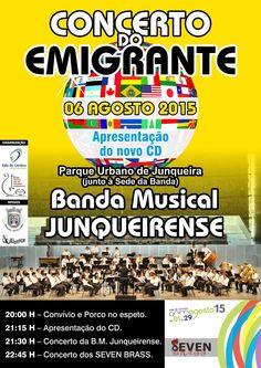 Concerto do Emigrante > 6 Agosto 2015, 20h @ Parque Urbano de Junqueira, Vale de Cambra