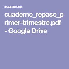 cuaderno_repaso_primer-trimestre.pdf - Google Drive