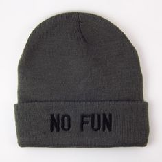 You know what? A cold head isn't any fun. Stay warm this winter! No Fun logo embroidered in white on black beanies.