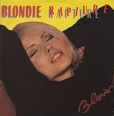 """For Sale - Blondie Rapture UK  12"""" vinyl single (12 inch record / Maxi-single) - See this and 250,000 other rare & vintage vinyl records, singles, LPs & CDs at http://eil.com"""