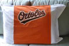Baltimore Orioles MLB Baseball Upcycled T-shirt Standard size Baseball Pillowcase bedding by KcKidCreations on Etsy https://www.etsy.com/listing/523465781/baltimore-orioles-mlb-baseball-upcycled
