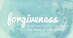 A free Family devotional exploring the topic of forgiveness through the story of Saul to Paul--you can use your device and the free Bible App for Kids app!