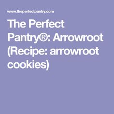 Recipes with arrowroot cookies