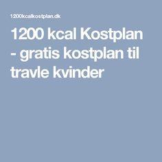 1200 kcal Kostplan - gratis kostplan til travle kvinder