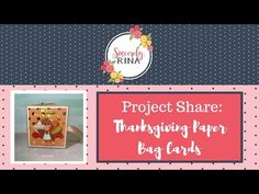 Thanksgiving Paperbag Cards - YouTube