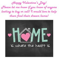 Happy Valentines Day! Home is Where the Heart is!
