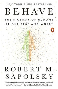 From the celebrated neurobiologist and primatologist, a landmark, genre-defining examination of human behavior, both good and bad, and an answer to the question: Why do we do the things we do? Sapolsky's storytelling concept is delightful but it also has a powerful intrinsic logic: he starts by looking at the factors that bear on a person's reaction in the precise moment a behavior occurs, and then hops back in time from there, in stages, ultimately ending up at the deep history of our…
