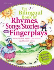 The Bilingual Book of Rhymes, Songs, Stories, and Fingerplays from Gryphon House