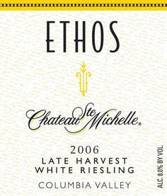 11 Dessert and Ice Wines to Top Off Your Meal: Ch. Ste. Michelle's Ethos Late Harvest White Riesling (WA) $40