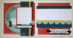 Click here for Fall scrapbook layouts featuring CTMH Swan Lake. Great mix-and-match papers and accessories. #SomethingAboutSharing #ctmhswanlake #thanksgiving #fallscrapbooking