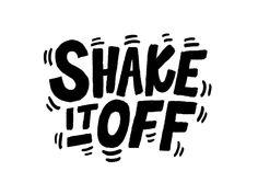 Shake It Off von Dave Coleman - Typografie und Handlettering Logo Typo, Creative Typography, Typography Letters, Typography Poster, Typographic Logo, Logo Branding, Types Of Lettering, Lettering Design, Hand Lettering