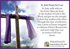Send a free St. Jude eCard for Lent. Share your faith with friends and loved ones by including a personalized message. St Jude Prayer, Faith Prayer, God Prayer, Lent Prayers, Special Prayers, Catholic Prayers, What Is Lent, Liturgical Seasons, Slow To Anger