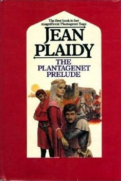 The Plantagenet Prelude (Plantagenet Saga, #1)  follows the life of young Eleanor of Aquitaine