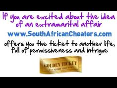 The 1st dating circle in South Africa devoted to married men and women. It's http://www.southafricancheaters.com/ ! For those desperate to be unfaithful, or wanting a taste of adultery, an affair with an all new mate.