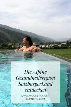 Die Alpine Gesundheitsregion SalzburgerLand entdecken. Meine Tipps! Places To Go, Mountain, Travel, Holiday Destinations, Travel Inspiration, Viajes, Destinations, Traveling, Trips