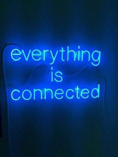 blue neon light everything is connected Blue Aesthetic Dark, Aesthetic Colors, Night Aesthetic, Hipster Vintage, Vintage Wear, Neon Quotes, Everything Is Blue, Everything Is Connected, Neon Words
