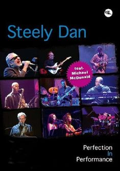 Steely Dan: 'Perfection In Performance' [DVD]