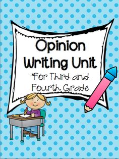 Opinion Writing Unit for 3rd and 4th Grade from allaboutelementary on TeachersNotebook.com -  (84 pages)  - Opinion Writing Unit for 3rd and 4th Grade. This pack contains a pdf and a Smart notebook file with mini lessons.