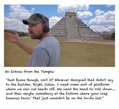 Karl Pilkington at Chichen Itza