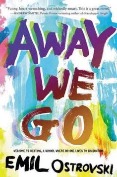 Away we go by Emil Ostrovski ---- Youths infected with the fatal Peter Pan Virus are sent to Westing Academy where Noah Falls pins his affections on a boy who does not reciprocate, and soon tarnishes his other relationships and increases his feelings of self-loathing. (Apr. '16)